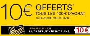 FNAC : 10 euros offerts tous les 100 euros d'achats