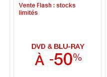 Vente flash DVD et Blu-Ray à moitié prix