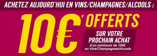 10 euros en bon d'achat pour tout achat de vins, alcool et champagne ou  puericulture