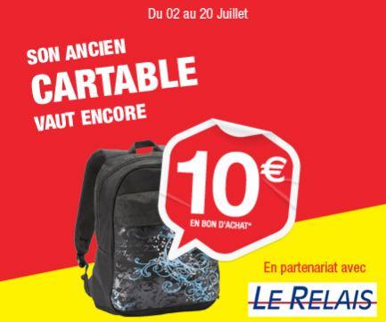 Reprise de votre ancien cartable 10 euros chez Carrefour