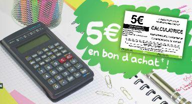 Auchan reprend votre ancienne calculatrice 5 euros Jusquà 20 euros remboursés sur l'achat d'une calculatrice Casio