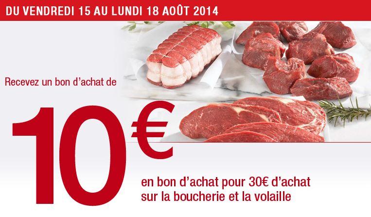 Carrefour ouvert le 15 aout 2014 10 euros sur la viande