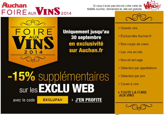 15 de remise suppl mentaires sur la foire aux vins auchan. Black Bedroom Furniture Sets. Home Design Ideas