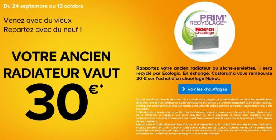 reprise vieux radiateur 30 euros chez Casto