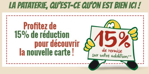 Bon de r duction la pataterie 15 de remise sur l addition - Coupon de reduction delamaison ...