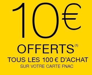 10 euros FNAC offerts tous les 100 euros