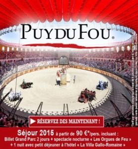 Bon plan Puy du Fou 2015