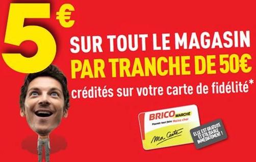 Bricomarche 5 euros offerts tous les 50 euros