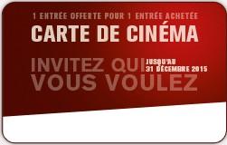 Carte Ciné2015 1 place achetée 1 place offerte