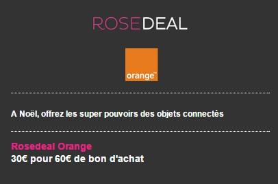 Rosedeal Orange 30€ pour 60€