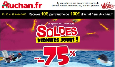 10 euros par tranche de 100 euros Auchan Soldes