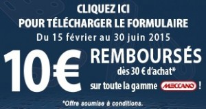 10 euros rembourse jouet Meccano 2015