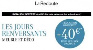 Les jours renversants : 40€ offerts dès 100€ d'achats