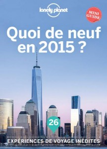 Télécharger gratuitement le guide Lonely Planet Quoi de neuf en 2015
