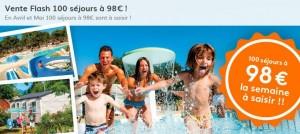 Vente flash : 98 euros la semaine en camping