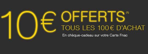 10 euros tous les 100 euros FNAC