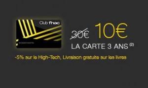 carte fnac 10 euros les 3 ans