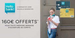 160€ offerts pour l'ouverture d'un compte Hello Bank !