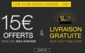 FNAC 15€ offerts tous les 100€ d'achats