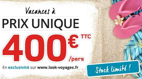 vente flash séjour Look Voyages à 400 euros