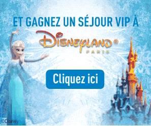 gagner un sejour VIP Disneyland Paris