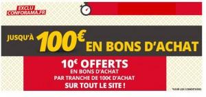 Conforama 10 euros par tranche de 100 euros