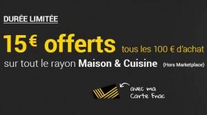 Maison et Cuisine FNAC 15 euros offert tous les 100 euros