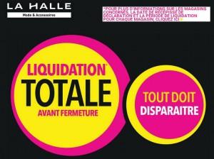 Liquidation magasins LA HALLE
