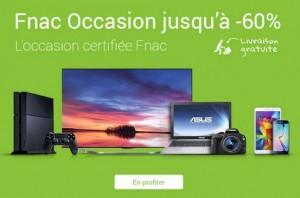 Occasions certifies La FNAC
