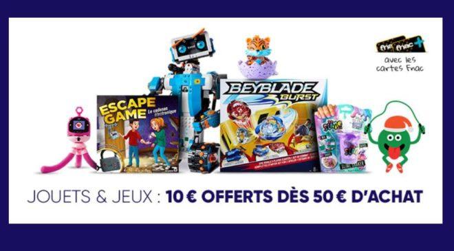 10 euros offerts dès 50 euros d'achats jouets FNAC