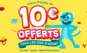 Bon Plan jouets, jeux et Puericulture 10 euros offerts tous les 50 euros
