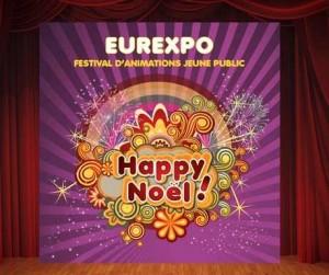 Happy Noël 2015 Lyon Eurexpo à tarif réduit