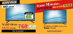 TV 81cm pour 1 euro pour TV ultra HD 4K AKAI 139 cm