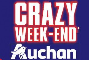Crazy Week-end Auchan