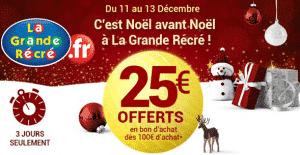 25€ offerts pour 100€ d'achats la Grande Récré