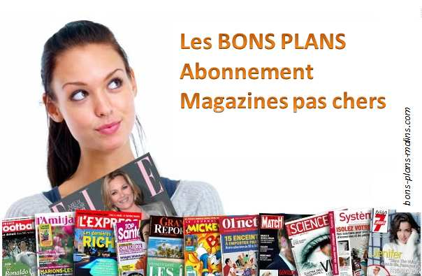 les bons plans abonnement magazines partir de moins de 5 euros les 12 num ros bons plans. Black Bedroom Furniture Sets. Home Design Ideas