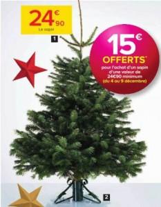 Sapin de Noel Castorama : 24€90   15€ en bon d'achat jusqu'à