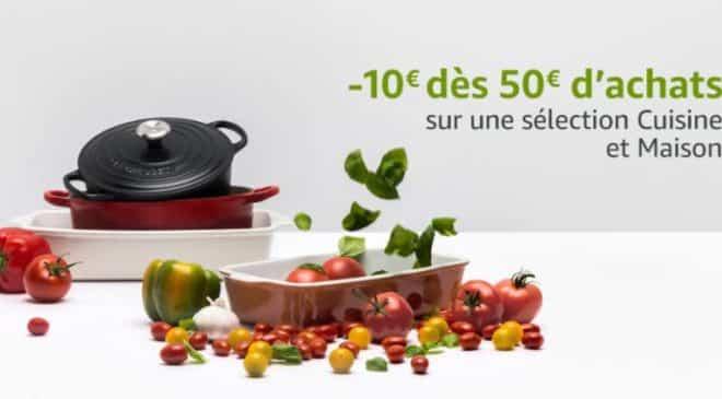 10€ offerts pour 50€ sur la Cuisine et Maison