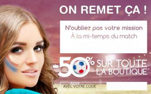 50% sur Sexy Avenue pendant la mi-temps du match France-Roumanie