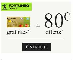 80€ offerts pour l'ouverture d'un compte Fortuneo