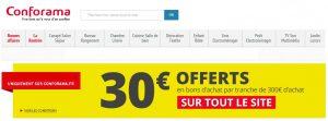 30€ offert par tranche de 300€ d'achat Conforama