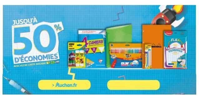 Rentrée des classes Auchan 50% de crédit sur la carte Auchan