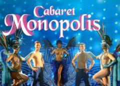 Cabaret Monopolis pas cher