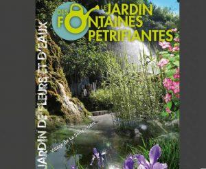 Entrée Jardin des Fontaines Pétrifiantes moitié prix