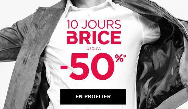 Les 10 jours Brice jusqu'à moins 50%