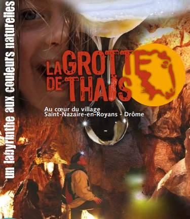 Visite guidée de la Grotte de Thaïs moitié prix