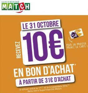 10€ offerts dans les supermarchés Match