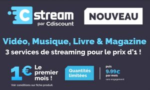 Cstream streaming illimités à 1€ de Cdiscount