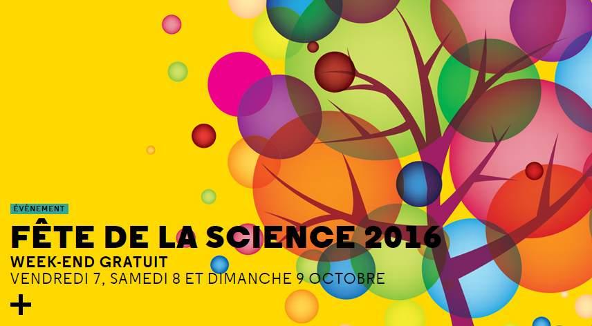 Fête de la Sciences 2016 Entrée gratuite La Cité des sciences