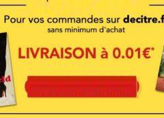 Livraison à 0,01 euro sur Decitre 📚 (et comme toujours promo jusqu'à -80%)
